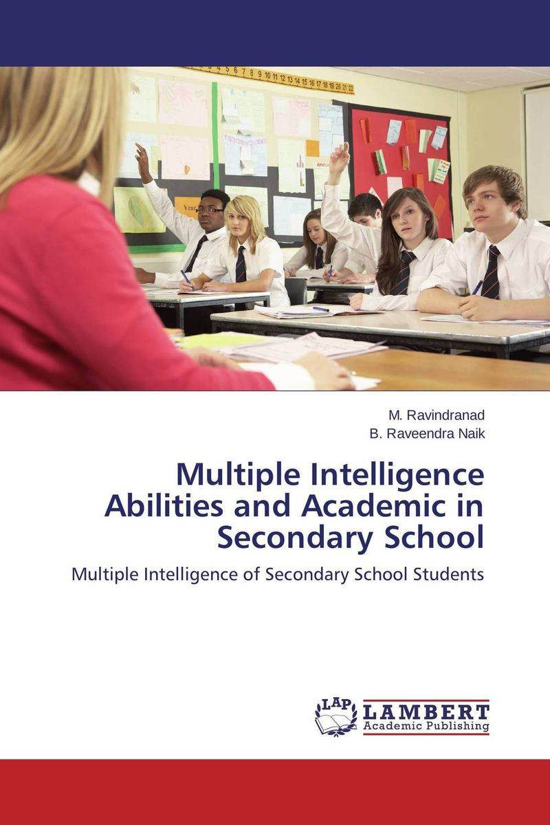 Multiple Intelligence Abilities and Academic in Secondary School o k belwal measures of information and their applications to various disciplines