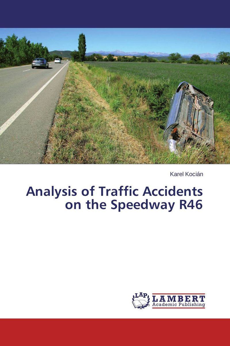 Analysis of Traffic Accidents on the Speedway R46 the art of shaving дорожный набор с помпой carry on сандал