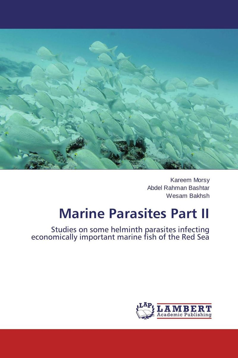 Marine Parasites Part II kareem morsy fish parasites part i