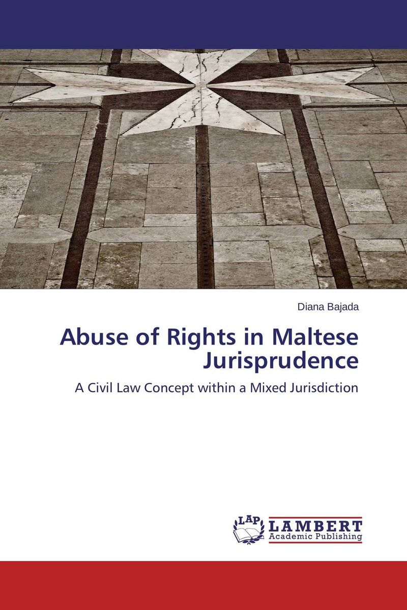 Abuse of Rights in Maltese Jurisprudence