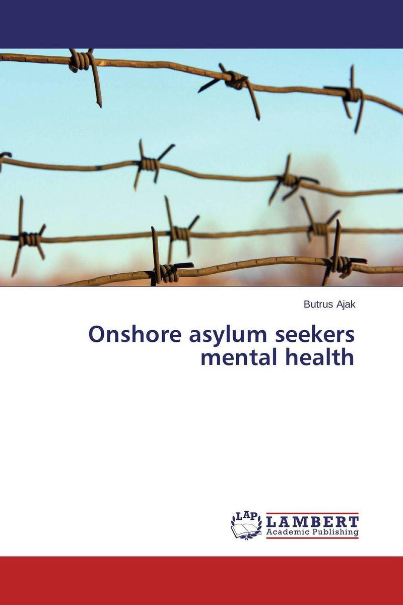 Onshore asylum seekers mental health