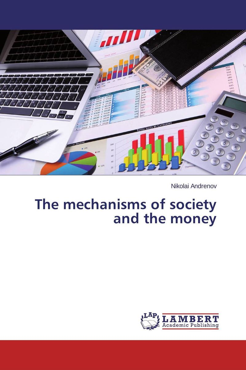 The mechanisms of society and the money john dearie where the jobs are entrepreneurship and the soul of the american economy