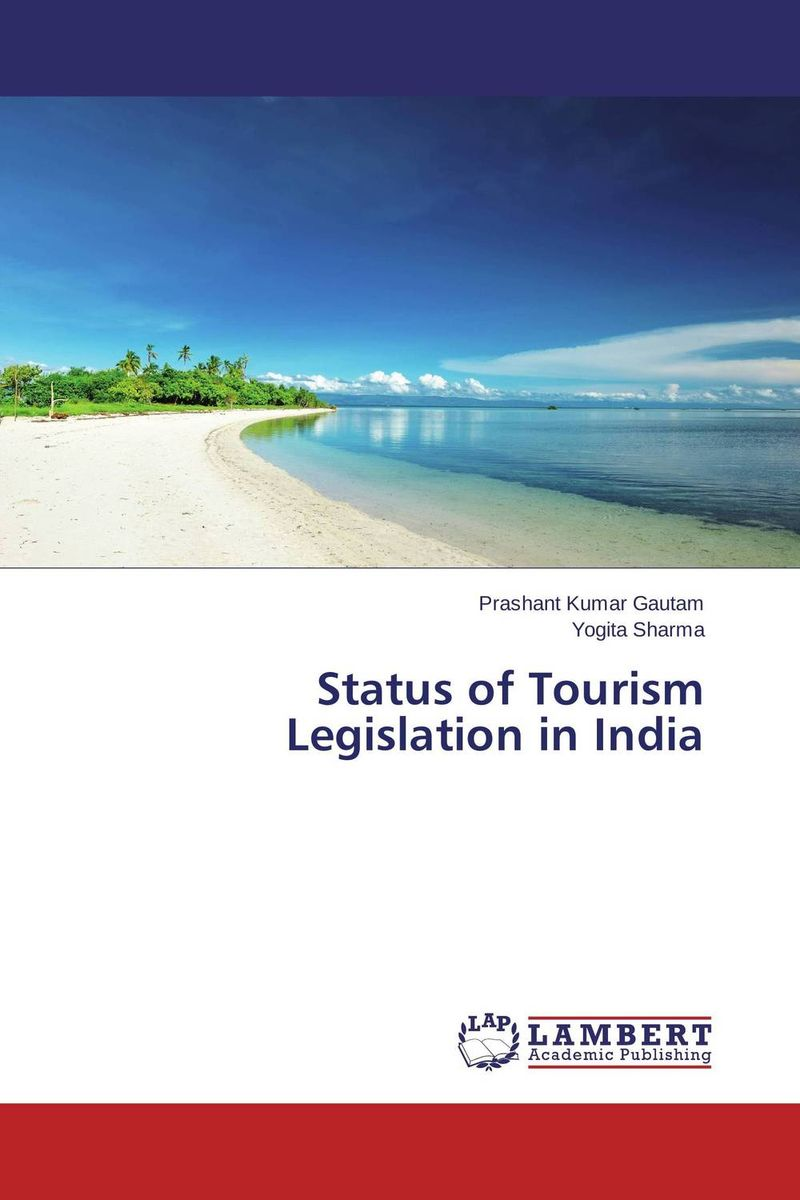 Status of Tourism Legislation in India ranbir singh and amarjit singh status of haryana tourism