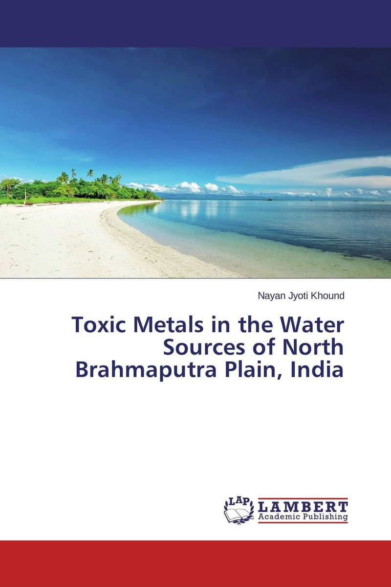 Toxic Metals in the Water Sources of North Brahmaputra Plain, India bride of the water god v 3