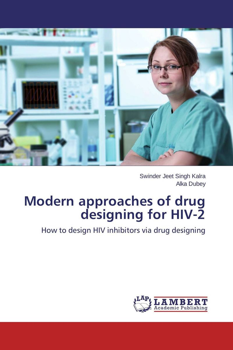Modern approaches of drug designing for HIV-2 managing the store