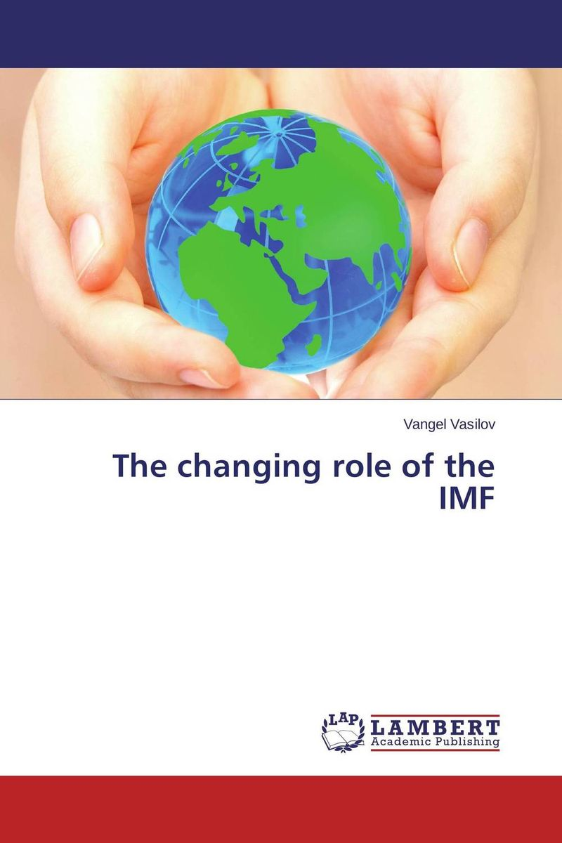 The changing role of the IMF the role of legal feeling in the criminal legislation