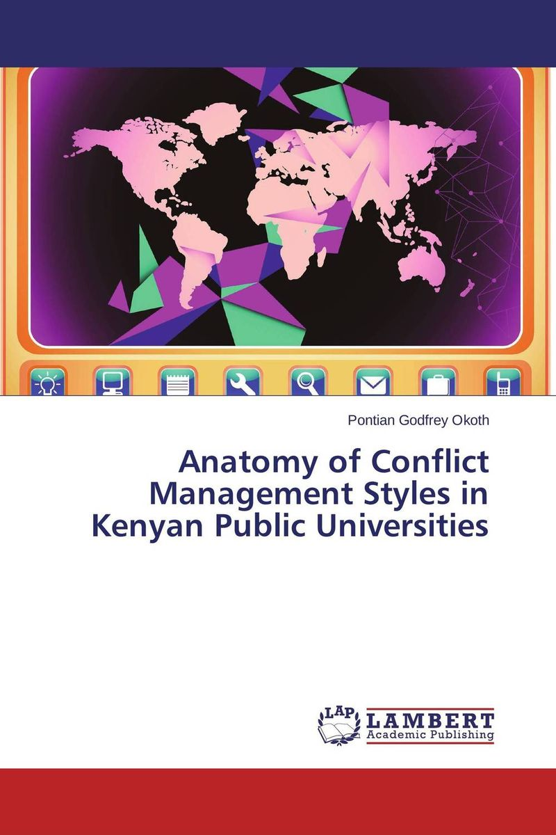 купить Anatomy of Conflict Management Styles in Kenyan Public Universities недорого