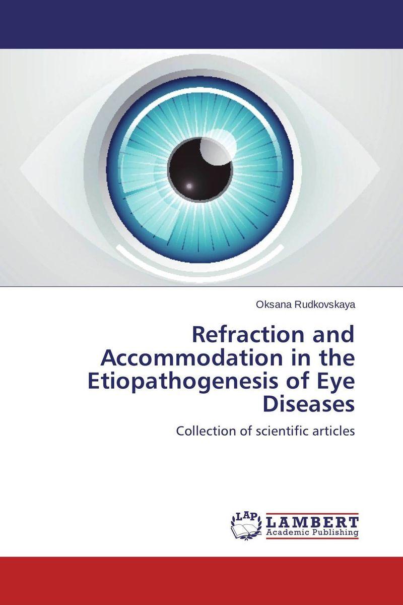 Refraction and Accommodation in the Etiopathogenesis of Eye Diseases the autoimmune diseases