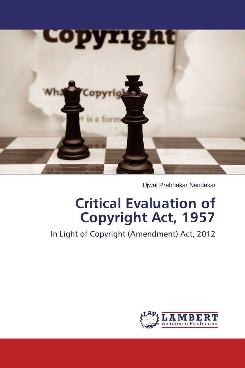 Critical Evaluation of Copyright Act, 1957