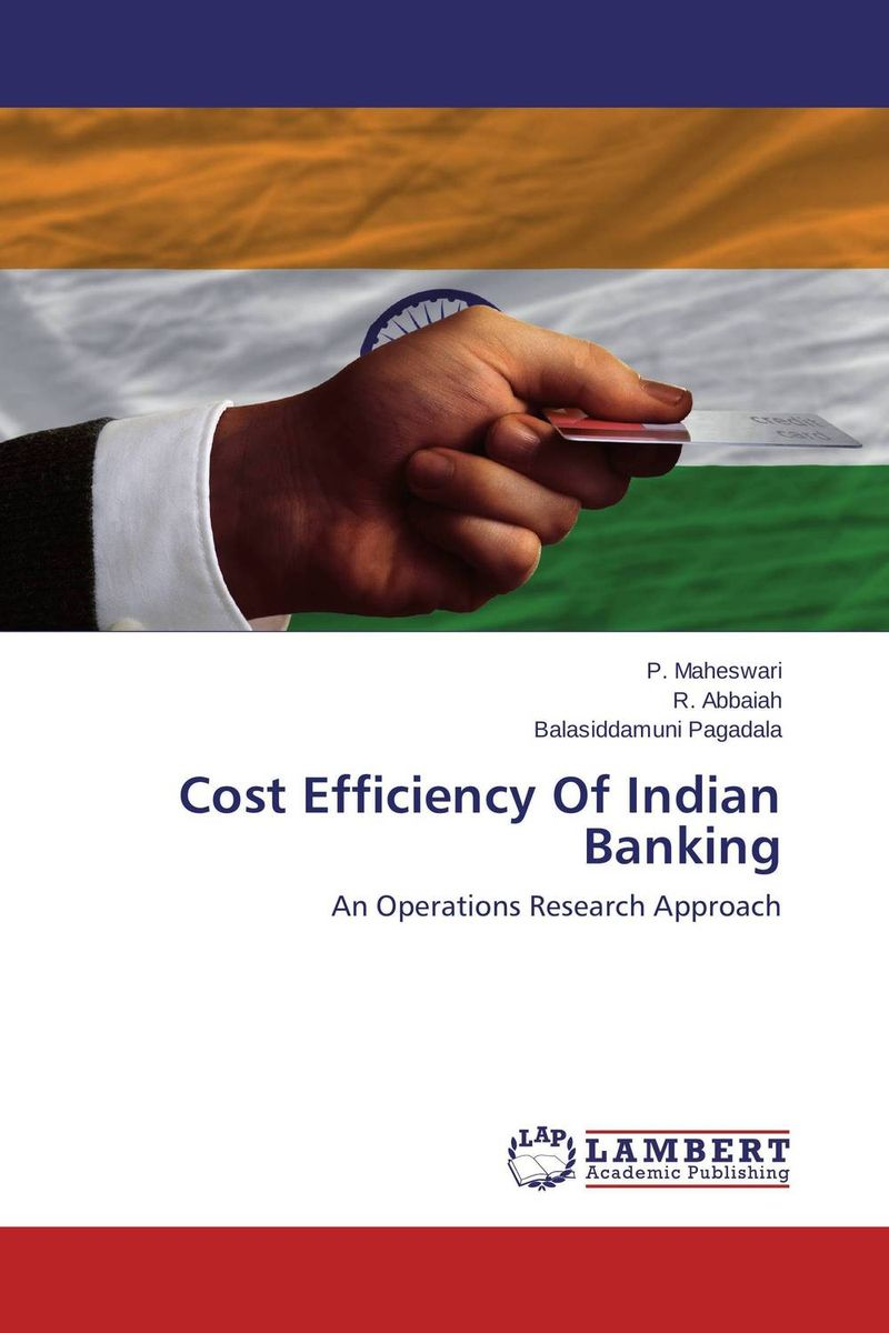 Cost Efficiency Of Indian Banking the cost of caring