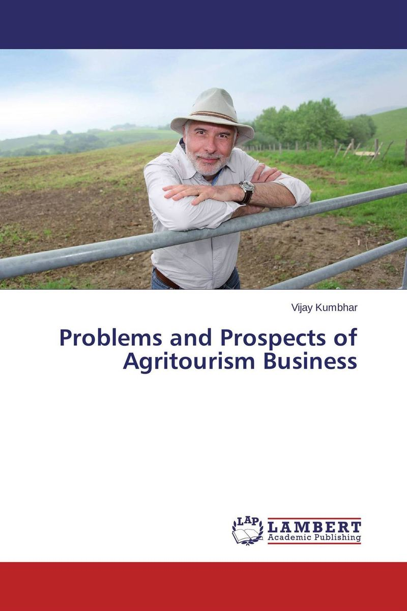 Problems and Prospects of Agritourism Business problems and prospects of women entrepreneurs