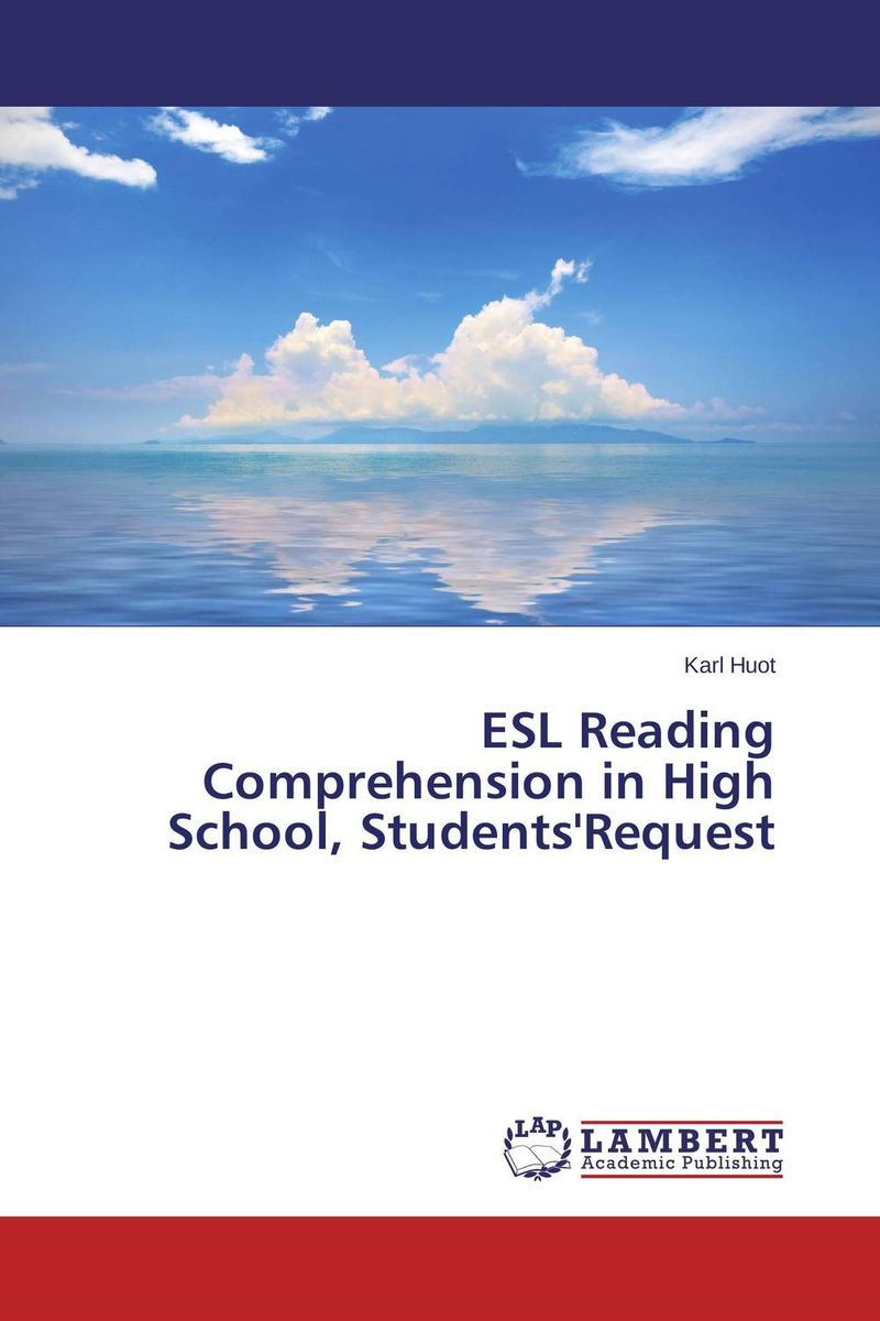 ESL Reading Comprehension in High School, Students'Request exploring issues in teaching writing in esl at secondary school level