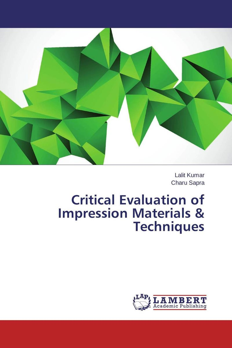 Critical Evaluation of Impression Materials & Techniques errors in impression making