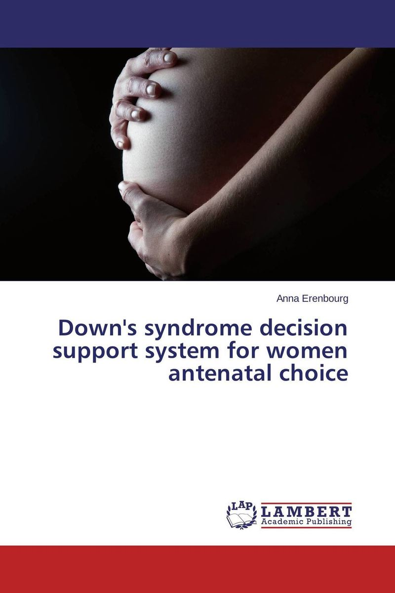 Down's syndrome decision support system for women antenatal choice a decision support tool for library book inventory management