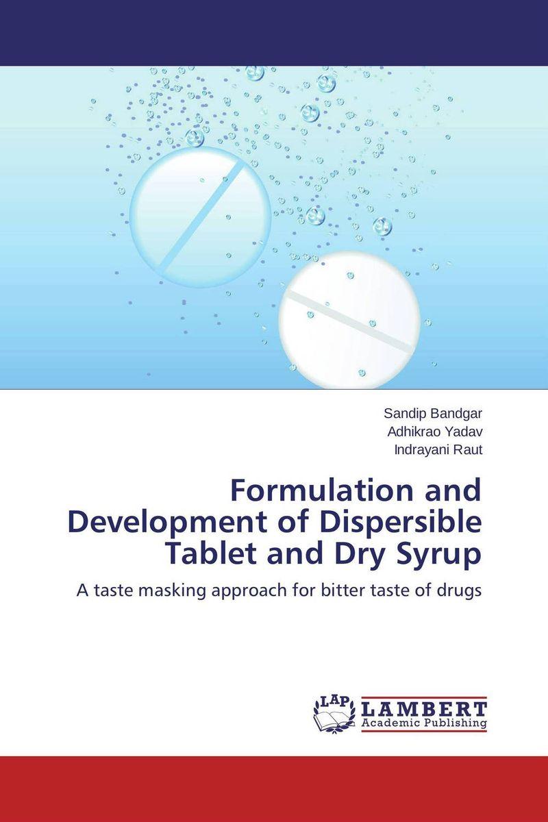 Formulation and Development of Dispersible Tablet and Dry Syrup taste masked oral disintegrating tablet dosage form