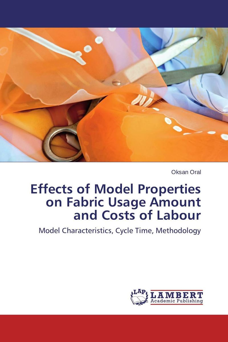 Effects of Model Properties on Fabric Usage Amount and Costs of Labour krishen kumar bamzai and vishal singh perovskite ceramics preparation characterization and properties