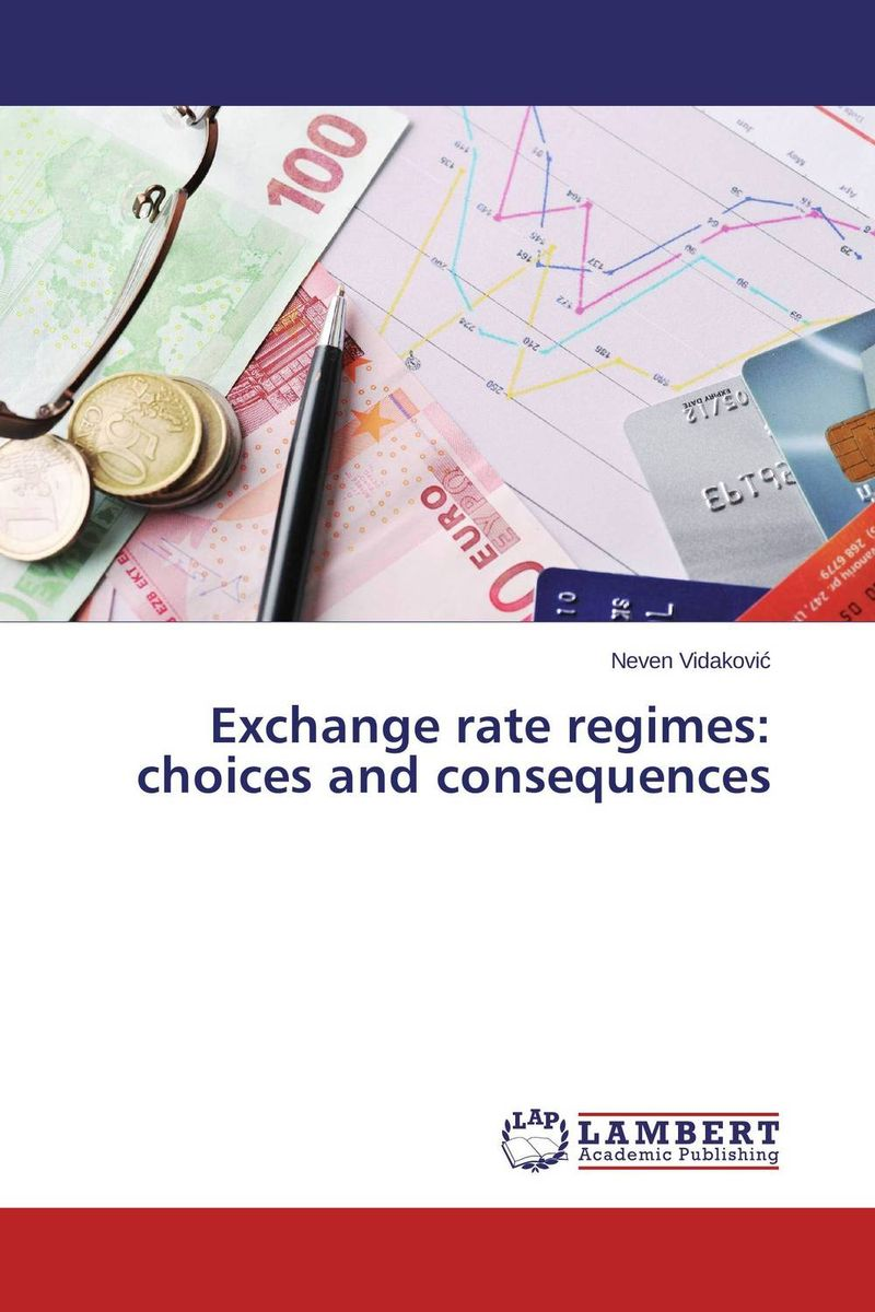Exchange rate regimes: choices and consequences lh officer an econometric model of canada under the fluctuating exchange rate