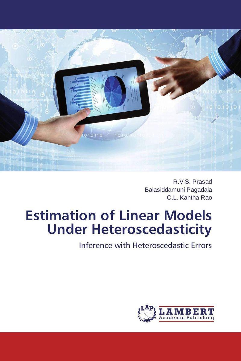 Estimation of  Linear Models Under  Heteroscedasticity linear regression models with heteroscedastic errors