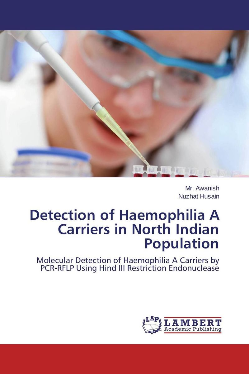 Detection of Haemophilia A Carriers in North Indian Population samuel richardson clarissa or the history of a young lady vol 8