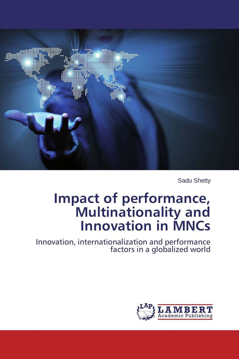 Impact of performance, Multinationality and Innovation in MNCs kiran prasad bhatta executive compensation