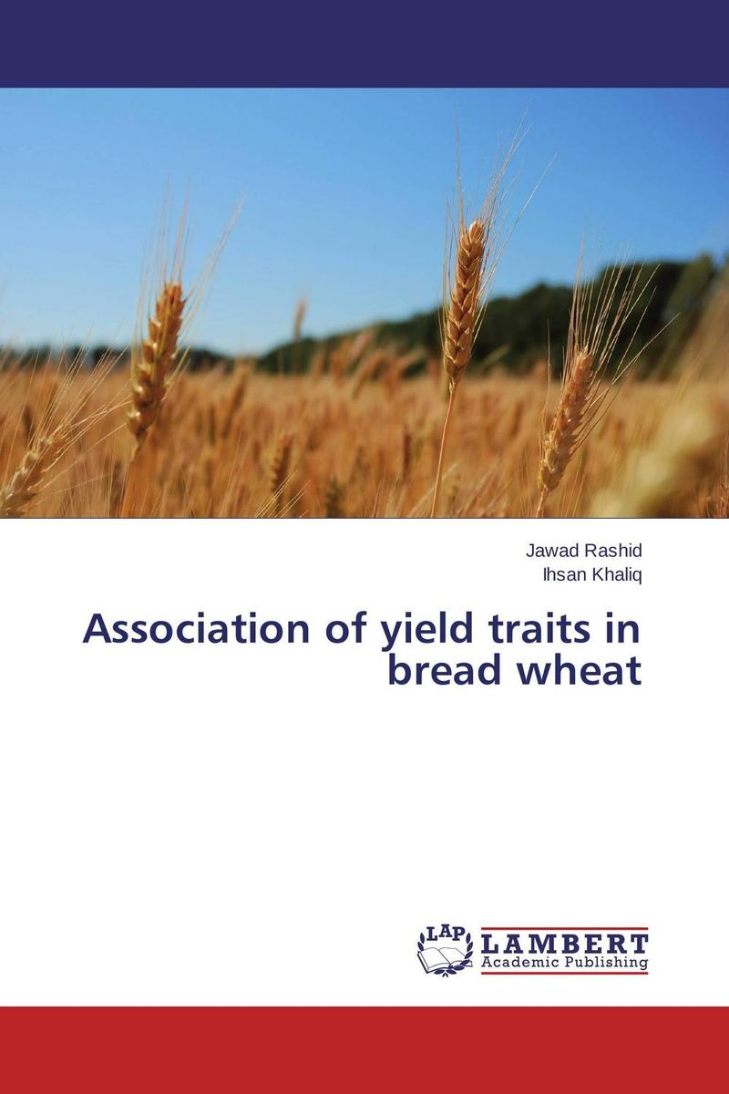 Association of yield traits in bread wheat inheritance of important traits in bread wheat using diallel analysis page 8