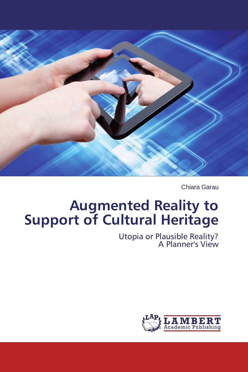 Augmented Reality to Support of Cultural Heritage