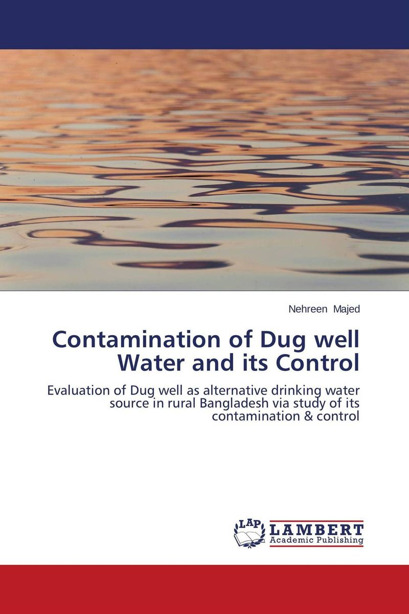 Contamination of Dug well Water and its Control chemical analysis of arsenic and its removal from water
