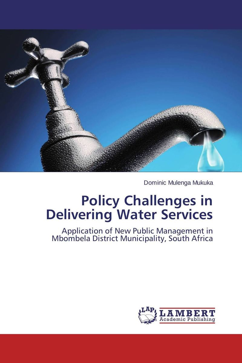 Policy Challenges in Delivering Water Services atamjit singh pal paramjit kaur khinda and amarjit singh gill local drug delivery from concept to clinical applications