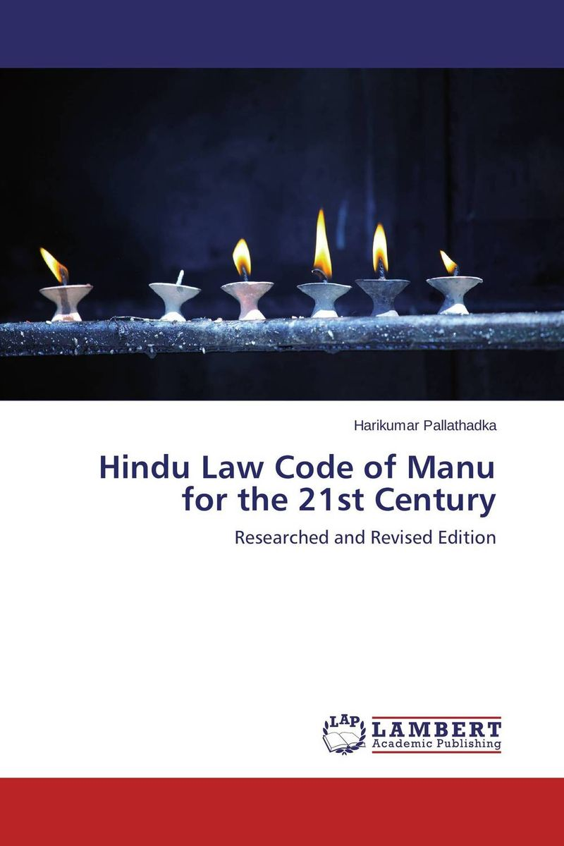 Hindu Law Code of Manu for the 21st Century first law 2 before they are hanged a