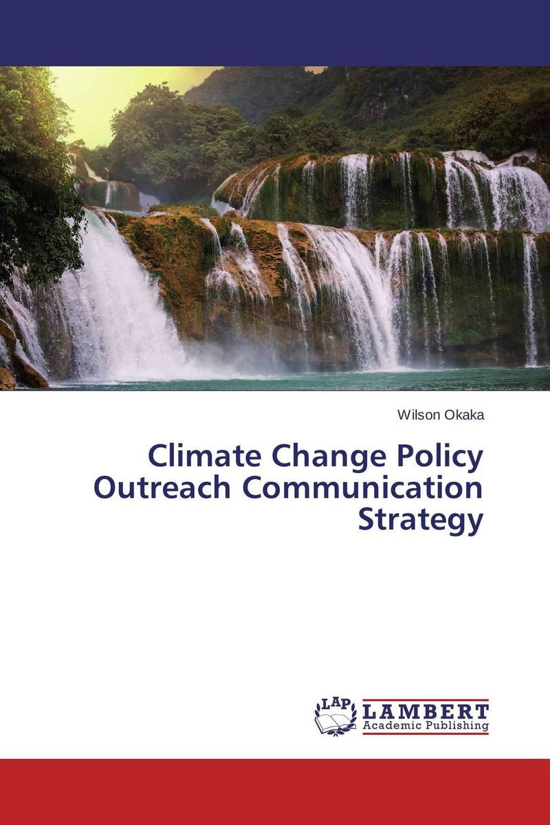 Climate Change Policy Outreach Communication Strategy spirituality and climate change