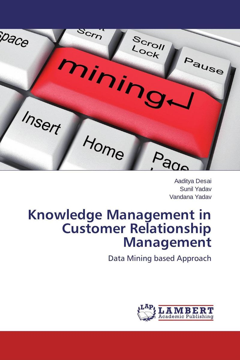 Knowledge Management in Customer Relationsh?ip Management knowledge management – classic