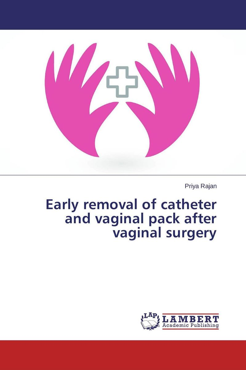 Early removal of catheter and vaginal pack after vaginal surgery jarrow probiotics for women gynecological vaginal urinary tract health