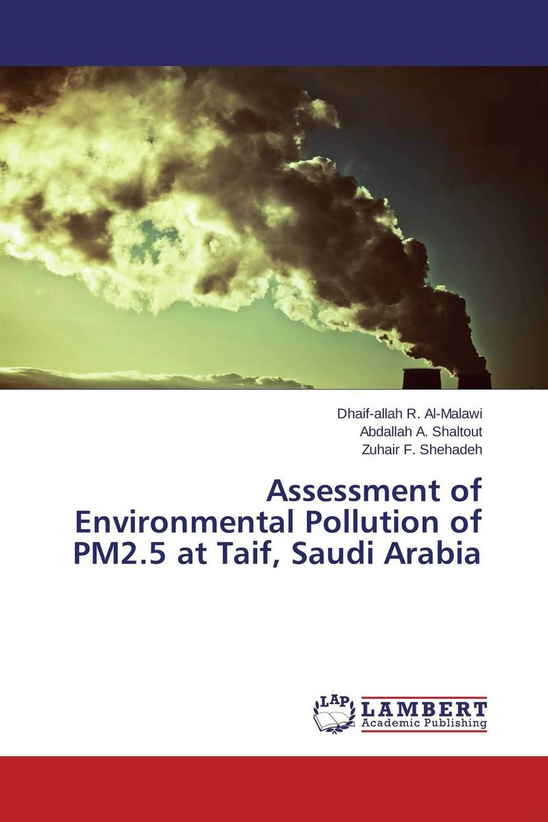 купить Assessment of Environmental Pollution of PM2.5 at Taif, Saudi Arabia недорого