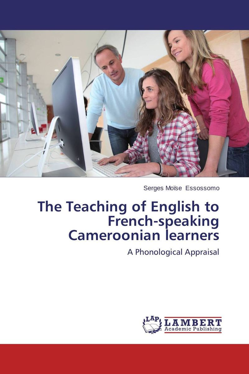 The Teaching of English to French-speaking Cameroonian learners english language at secondary education in bangladesh