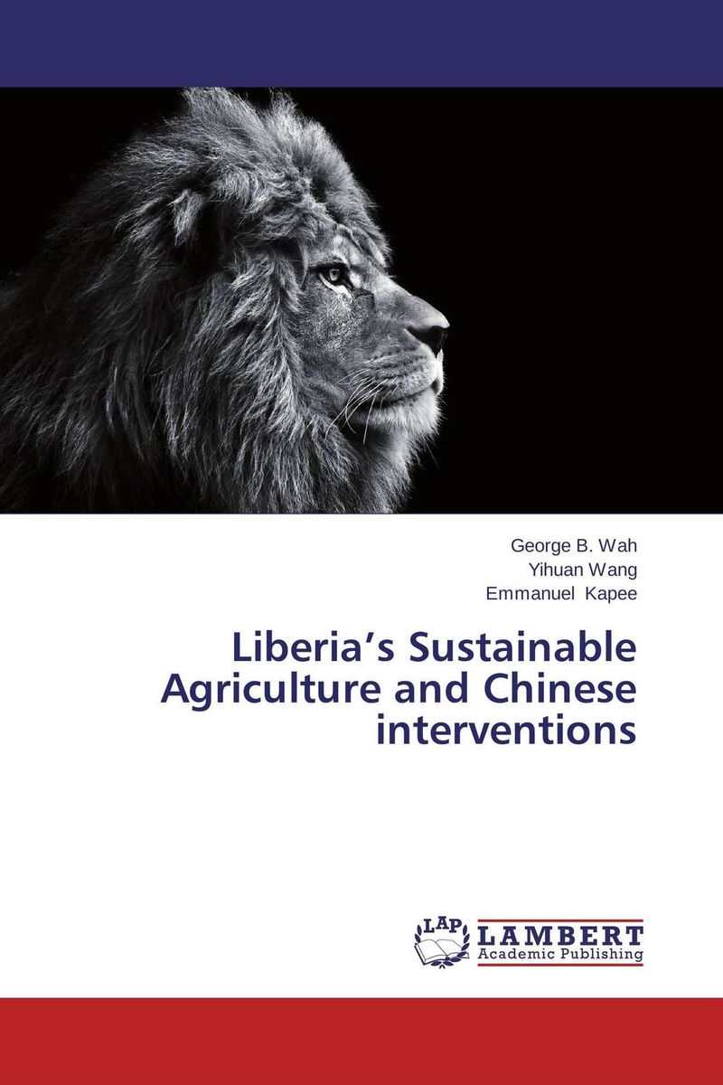 Liberia's Sustainable Agriculture and Chinese interventions pastoralism and agriculture pennar basin india