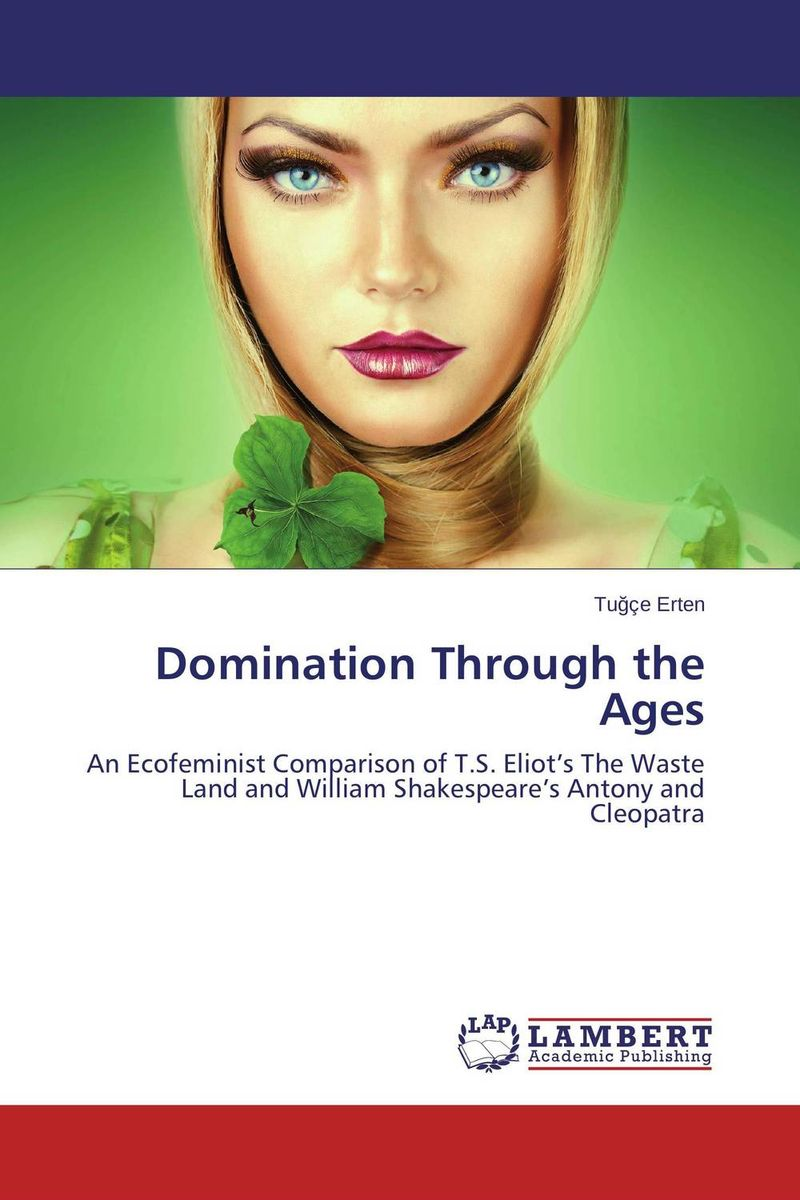 Domination Through the Ages william butler yeats the collected works in verse and prose of william butler yeats volume 6 of 8 ideas of good and evil