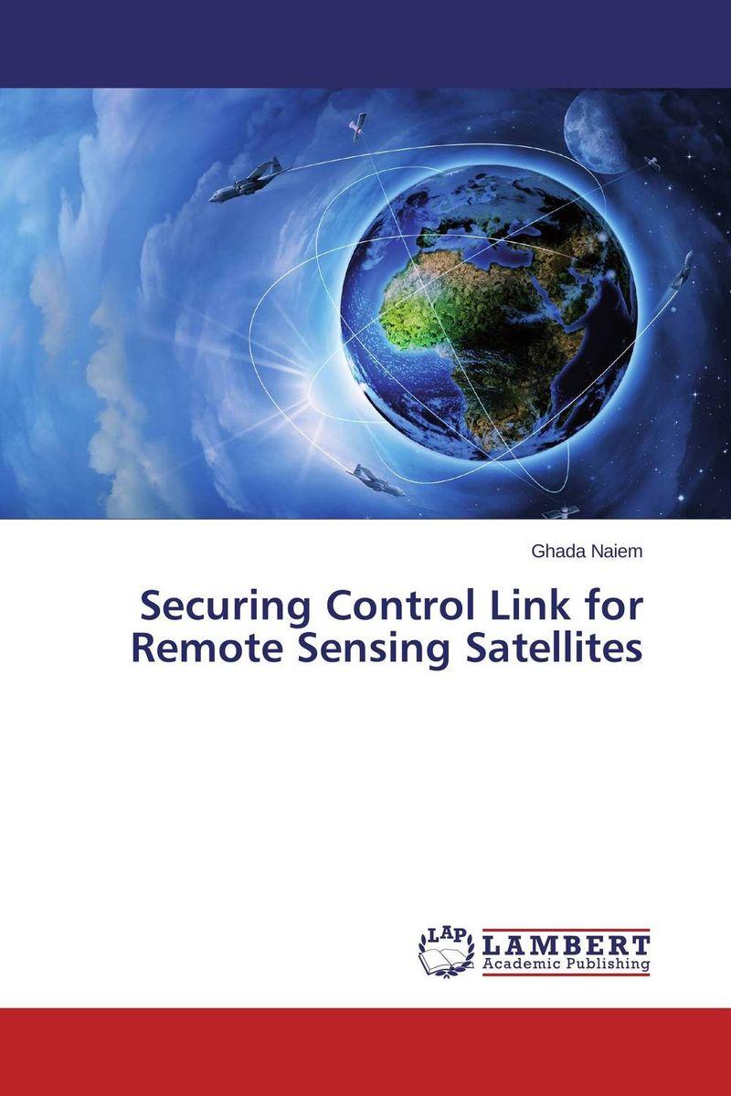 Securing Control Link for Remote Sensing Satellites d d g l dahanayaka hideyuki tonooka and satoru ozawa satellite remote sensing for environmental assessment of water bodies
