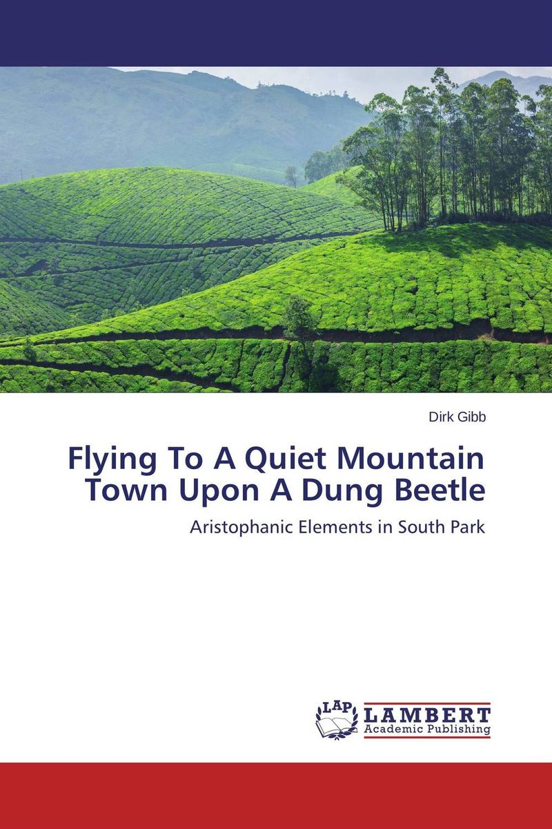 Flying To A Quiet Mountain Town Upon A Dung Beetle the comedy of errors