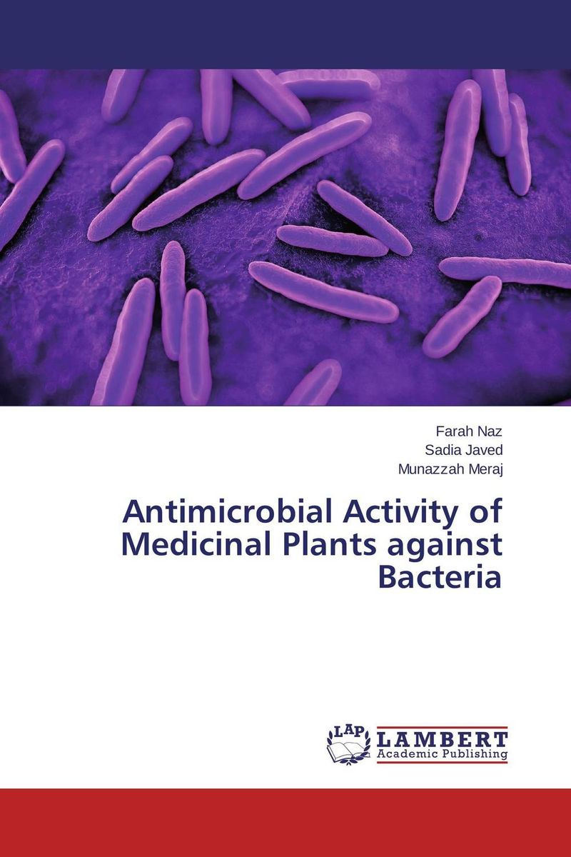 Antimicrobial Activity of Medicinal Plants against Bacteria effect of medicinal plant extracts on the viability of protoscoleces