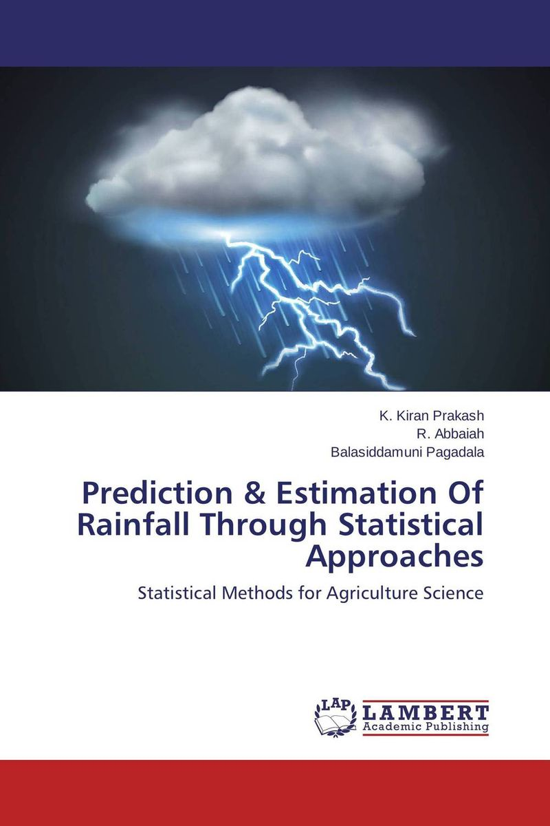 Prediction & Estimation Of Rainfall Through Statistical Approaches charles chase w demand driven forecasting a structured approach to forecasting