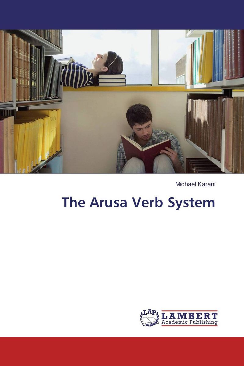 The Arusa Verb System morphology of the english verb system