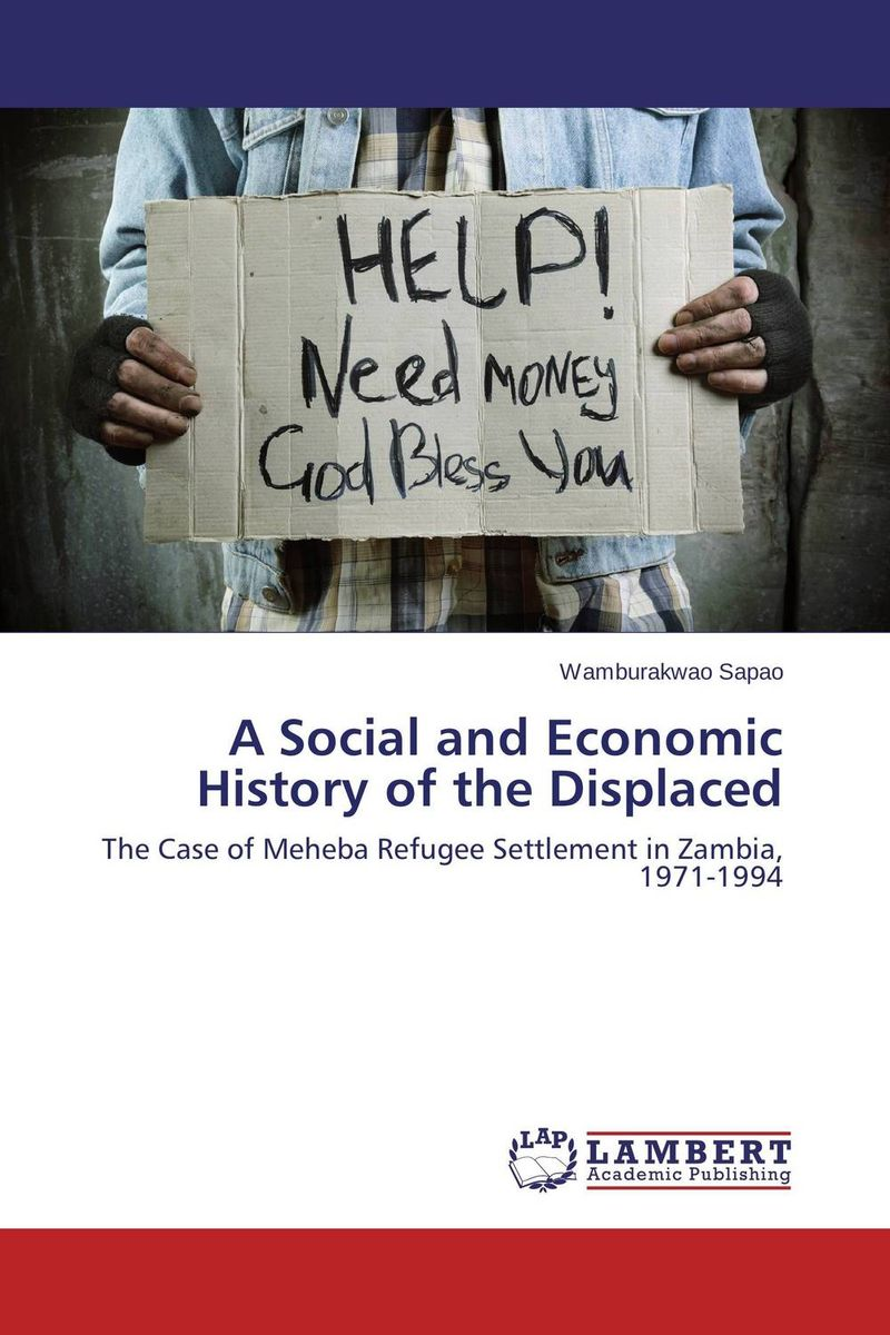 A Social and Economic History of the Displaced the history of the social sciences since 1945
