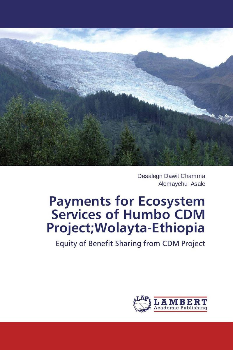 Payments for Ecosystem Services of Humbo CDM Project;Wolayta-Ethiopia jimmy evens equitable life payments bill
