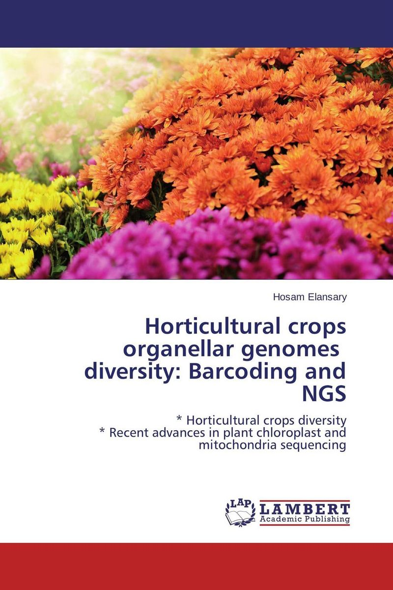 Horticultural crops organellar genomes   diversity: Barcoding and NGS linguistic diversity and social justice