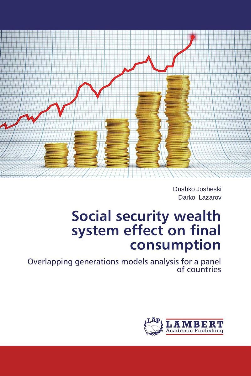 Social security wealth system effect on final consumption jonathan peterson social security for dummies