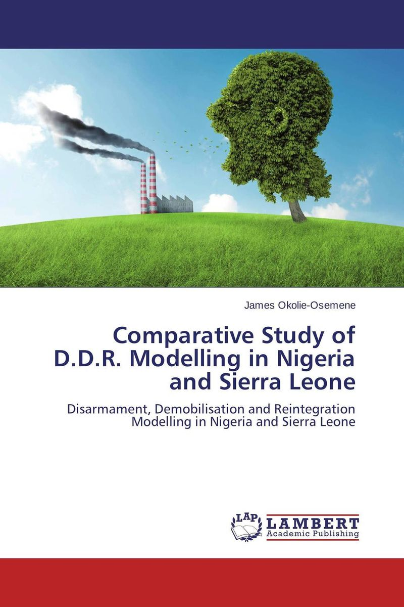Comparative Study of D.D.R. Modelling in Nigeria and Sierra Leone thomas winterbottom an accont of the native africans in the sierra leone vol 2