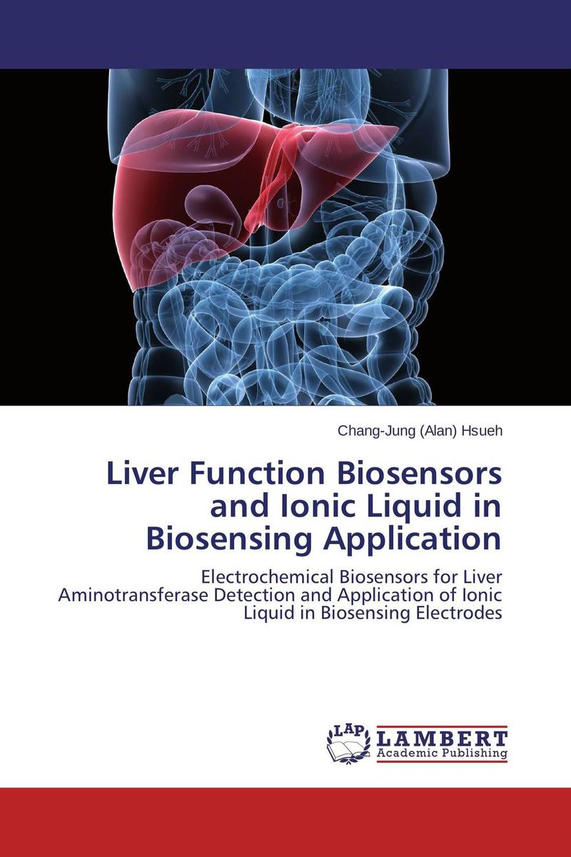 Liver Function Biosensors and Ionic Liquid in Biosensing Application unusual causes of raised serum alanine aminotransferase