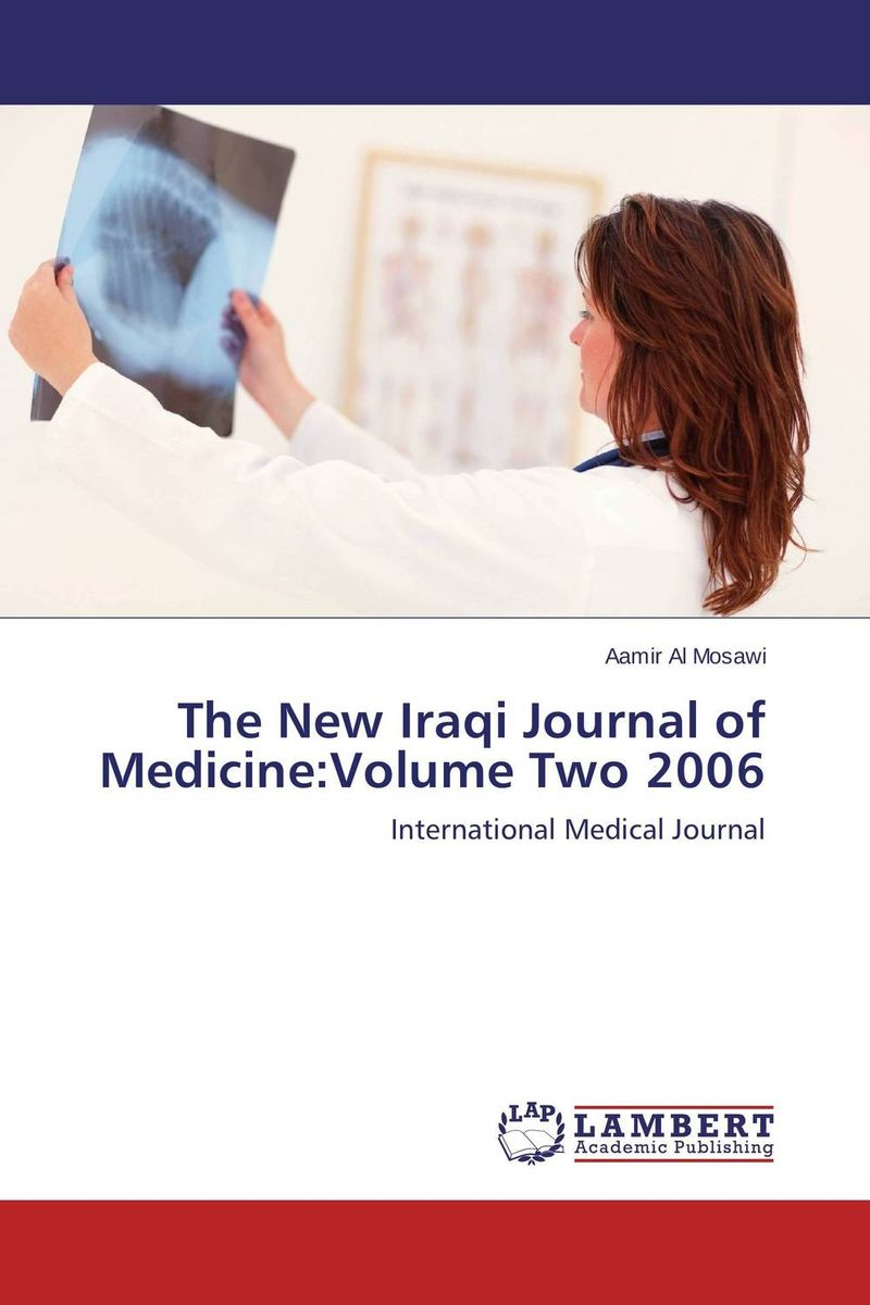 The New Iraqi Journal of Medicine:Volume Two 2006