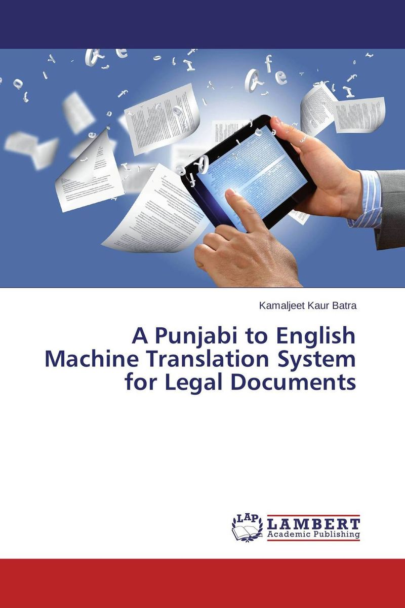 A Punjabi to English Machine Translation System for Legal Documents the translation of figurative language