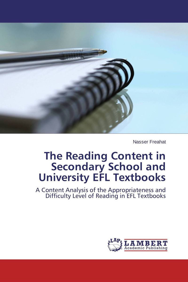 The Reading Content in Secondary School and University EFL Textbooks an evaluation of high school english textbooks in iranian efl context
